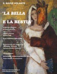 LA BELLA E LA BESTIA - con Liliana Letterese e Andrea Lugli