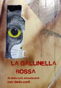 LA GALLINELLA ROSSA - con Danilo Conti
