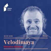 Velodimaya - con Natalino Balasso