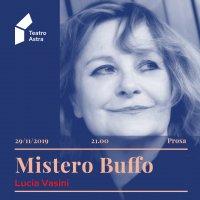 Mistero Buffo. Parti femminili di Franca Rame e Dario Fo - con Lucia Vasini