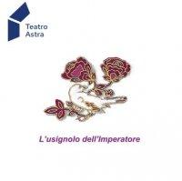 L'Usignolo dell'Imperatore - con Aurelia Camporesi e Angelo Generali