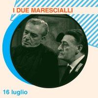 I due marescialli - con Totò, Gianni Agus, Vittorio De Sica, Arturo Bragaglia, Olimpia Cavalli